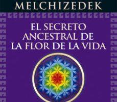 leer EL SECRETO ANCESTRAL DE LA FLOR DE LA VIDA. VOLUMEN 2 gratis online