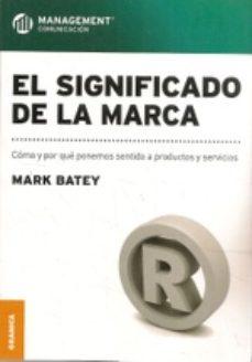 leer EL SIGNIFICADO DE LA MARCA gratis online
