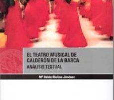 leer EL  TEATRO MUSICAL DE CALDERON DE LA BARCA . ANALISIS TEXTUAL gratis online