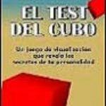 leer EL TEST DEL CUBO: UN JUEGO DE VISUALIZACION QUE REVELA LOS SECRET OS DE TU PERSONALIDAD gratis online