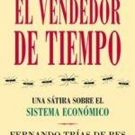 leer EL VENDEDOR DE TIEMPO: UNA SATIRA SOBRE EL SISTEMA ECONOMICO gratis online
