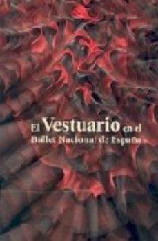 leer EL VESTUARIO EN EL BALLET NACIONAL DE ESPAÑA: 30 ANIVERSARIO DEL BALLET NACIONAL DE ESPAÑA