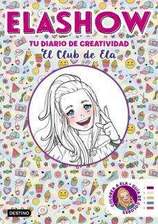 leer ELASHOW. TU DIARIO DE CREATIVIDAD gratis online
