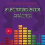 leer ELECTROACUSTICA PRACTICA gratis online