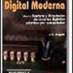 leer ELECTRONICA DIGITAL MODERNA   CAPTURA Y SIMULACION DE CIR CUITOS DIGITALES ASISTIDOS POR CO gratis online