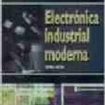 leer ELECTRONICA INDUSTRIAL MODERNA gratis online