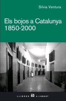 leer ELS BOJOS A CATALUNYA 1850-2000 gratis online