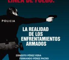 leer EN LA LINEA DE FUEGO: LA REALIDAD DE LOS ENFRENTAMIENTOS ARMADOS gratis online