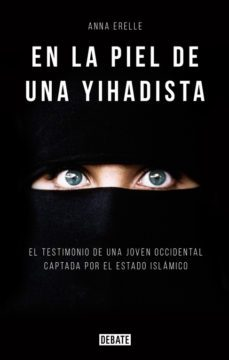 leer EN LA PIEL DE UNA YIHADISTA gratis online