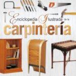 leer ENCICLOPEDIA ILUSTRADA DE LA CARPINTERIA gratis online