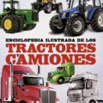 leer ENCICLOPEDIA ILUSTRADA DE LOS TRACTORES Y CAMIONES gratis online