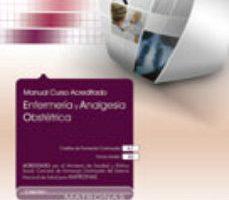 leer ENFERMERIA Y ANALGESIA OBSTETRICA. COLECCION FORMACION CONTINUADA gratis online