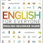 leer ENGLISH FOR EVERYONE ENGLISH GRAMMAR GUIDE: A COMPREHENSIVE VISUAL REFERENCE gratis online