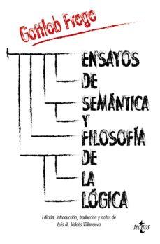leer ENSAYOS DE SEMANTICA Y FILOSOFIA DE LA LOGICA gratis online