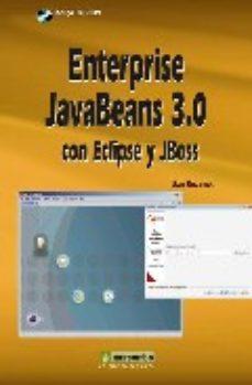 leer ENTERPRISE JAVABEANS 3.0 CON ECLIPSE Y JBOSS gratis online