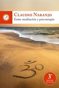 leer ENTRE MEDITACION Y PSICOTERAPIA gratis online