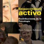leer ENVEJECIMIENTO ACTIVO: CONTRIBUCIONES DE LA PSICOLOGIA gratis online