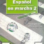 leer ESPAÃ'OL EN MARCHA 2: LIBRO DEL ALUMNO gratis online