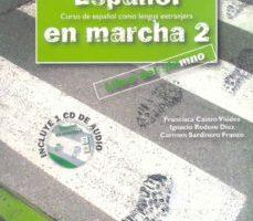 leer ESPAÑOL EN MARCHA 2: LIBRO DEL ALUMNO gratis online