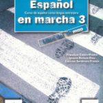 leer ESPAÃ'OL EN MARCHA 3: LIBRO DEL ALUMNO gratis online