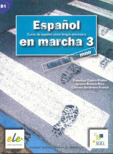 leer ESPAÑOL EN MARCHA 3: LIBRO DEL ALUMNO gratis online