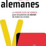 leer ESPASA VERBOS ALEMANES: LA MEJOR GUIA DE VERBOS PARA ESTUDIANTES DE ALEMAN DE TODOS LOS NIVELES gratis online