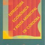 leer ESTRUCTURA ECONOMICA Y RENTA MUNICIPAL DE CORDOBA gratis online
