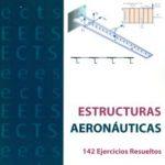 leer ESTRUCTURAS AERONAUTICAS. 142 EJERCICIOS RESUELTOS gratis online
