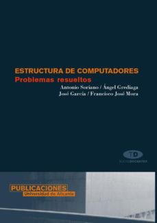 leer ESTRUCTURAS DE COMPUTADORES: PROBLEMAS RESUELTOS gratis online