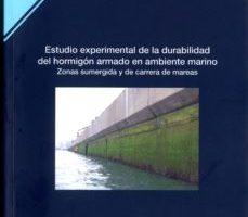 leer ESTUDIOS EXPERIMENTAL DE LA DURABILIDAD DEL HORMIGON ARMADO EN AM BIENTE MARINO gratis online