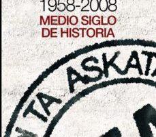 leer ETA 1958-2008: MEDIO SIGLO DE HISTORIA gratis online
