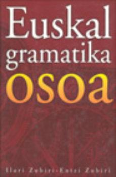 leer EUSKAL GRAMATIKA OSOA gratis online