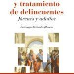 leer EVALUACION Y TRATAMIENTO DE DELINCUENTES: JOVENES Y ADULTOS gratis online