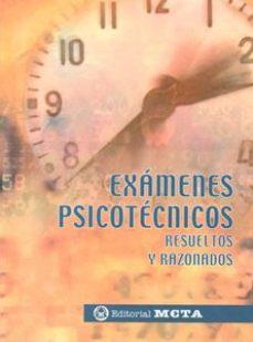 leer EXAMENES PSICOTECNICOS: RESUELTOS Y RAZONADOS gratis online