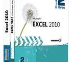 leer EXCEL 2010. PACK 2 LIBROS: LIBRO DE REFERENCIA + LOS EJERCICIOS gratis online