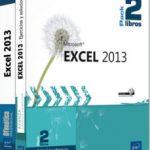 leer EXCEL 2013: PACK 2 LIBROS gratis online
