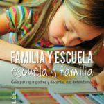 leer FAMILIA Y ESCUELA: ESCUELA Y FAMILIA: GUIA PARA PADRES Y DOCENTES NOS ENTENDAMOS gratis online