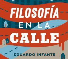 leer FILOSOFIA EN LA CALLE.@FILORETOS PARA LA VIDA COTIDIANA gratis online