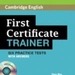 leer FIRST CERTIFICATE TRAINER: PRACTICE TESTS WITH ANSWERS AND AUDIO CD gratis online