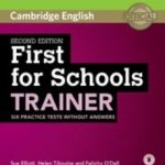 leer FIRSTS FOR SCHOOLS TRAINER SECOND EDITION BOOK WITHOUT ANSWERS WITH AUDIO gratis online