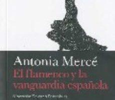 leer FLAMENCO Y LA VANGUARDIA ESPAÑOLA gratis online