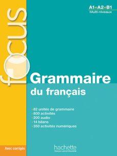 leer FOCUS: GRAMMAIRE DU FRANÇAIS + CD gratis online