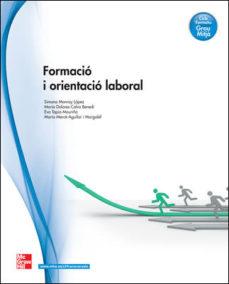 leer FORMACIO I ORIENTACIO LABORAL. GRAU MITJA gratis online