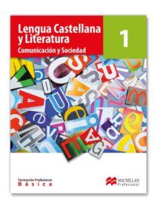 leer FORMACION PROFESIONAL BASICA LENGUA CASTELLANA Y LITERATURA 1 gratis online