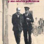 leer FRANCISCO GARCIA PAVON Y SUS RELATOS POLICIACOS gratis online