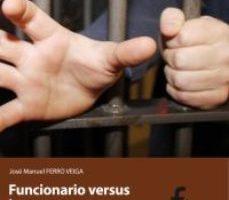 leer FUNCIONARIO VERSUS INTERNOS gratis online