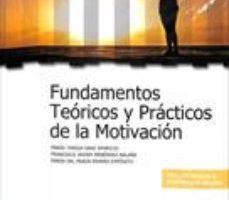 leer FUNDAMENTOS TEORICOS Y PRACTICOS DE LA MOTIVACION gratis online