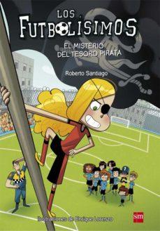 leer FUTBOLISIMOS 10:EL MISTERIO DEL TESORO PIRATA gratis online