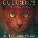 leer GATOS GUERREROS I: EN TERRITORIO SALVAJE gratis online