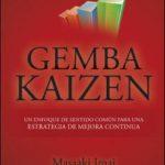 leer GEMBA KAIZE: UN ENFOQUE DE SENTIDO COMUN PARA UNA ESTRATEGIA DE MEJORA CONTINUA gratis online